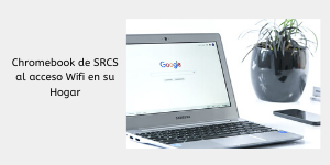 Chromebook Home wifi spanish